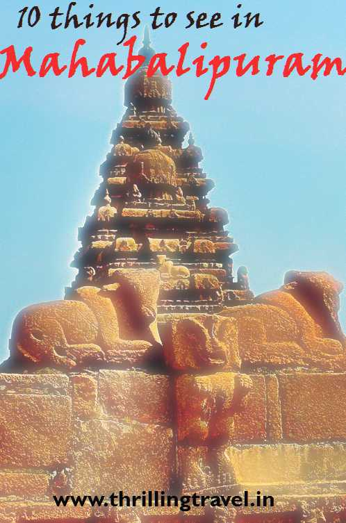 Ten things to do in Mahabalipuram