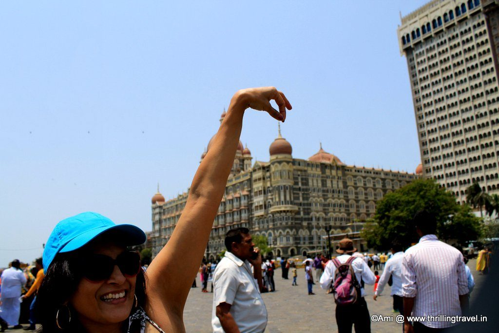 Me against The Taj at the Gateway of India