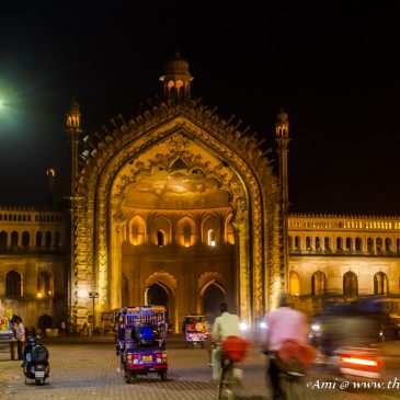 Trotting along Heritage Lucknow through Rumi Darwaza