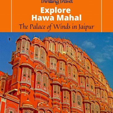 Explore Hawa Mahal, Jaipur
